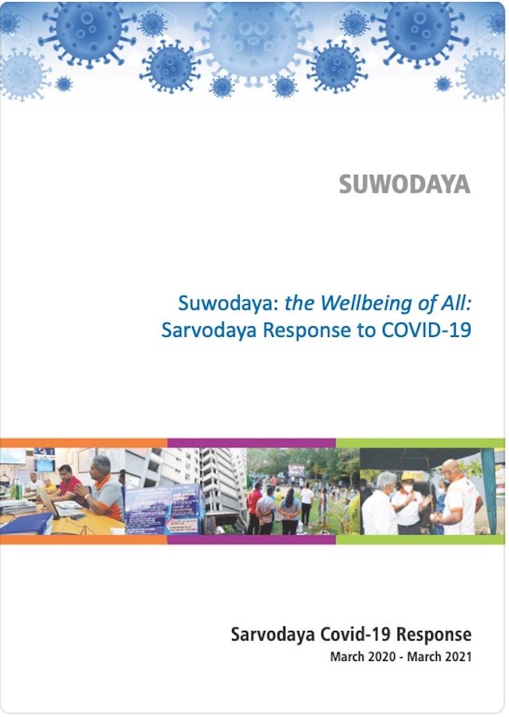 Suwodaya : Awakening Wellbeing of All – an Annual Report of Sarvodaya's COVID19 Response- Published by SIHL